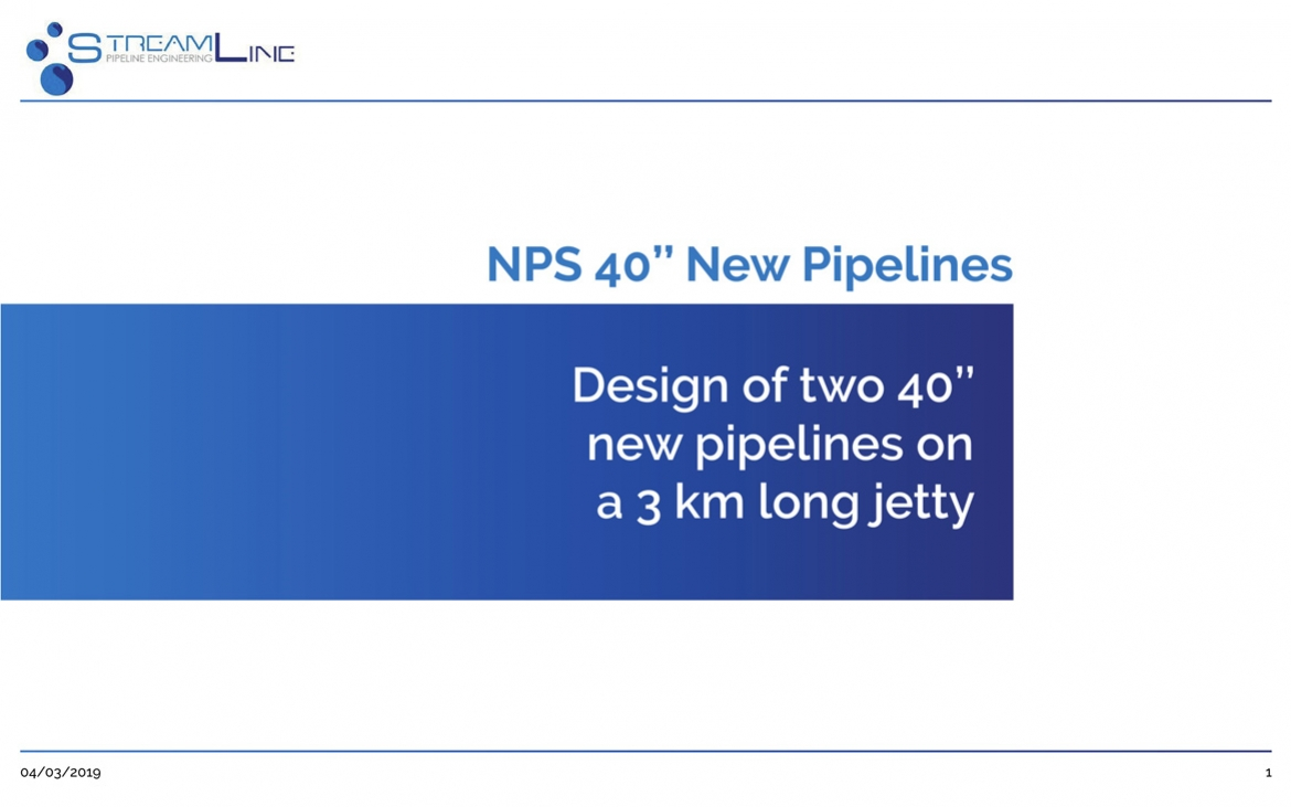 NPS 40'' New Pipelines